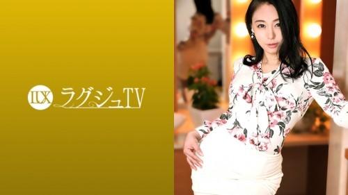 259LUXU-1397 ラグジュTV 1384 「日本を旅立つ前に経験したくて…」寝取られ希望の会長婦人がラグジュTVで最後の火遊び!?見かけによらぬ底なし性欲と円熟味を増した性技で男優すらも骨抜きに!さらに柔く淫らな肉体で他人棒を味わい、本能丸出しのセックスをカメラの前にさらけ出す!
